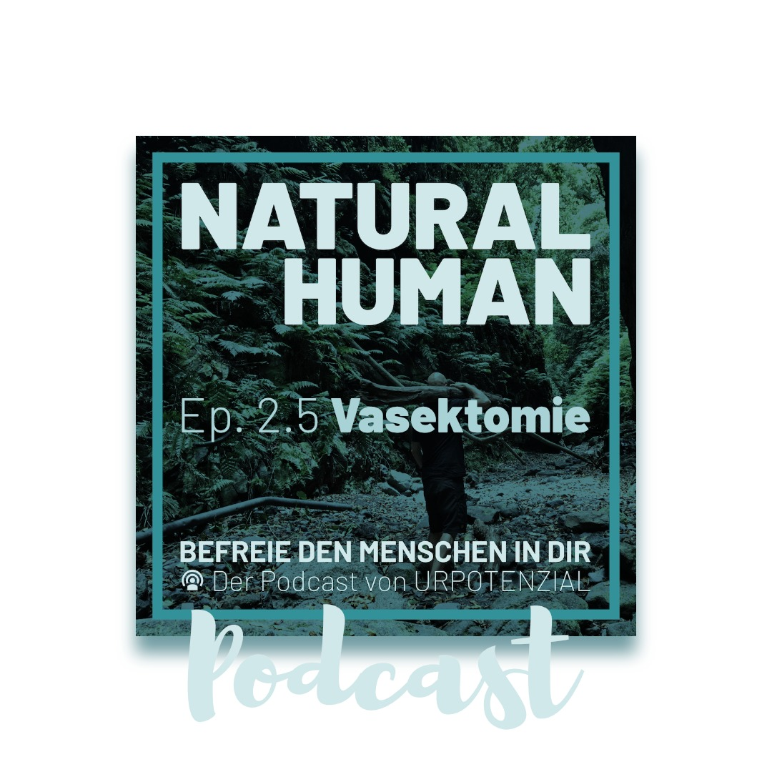 """Featured image for """"NATURAL HUMAN Ep. 2.5 – Vasektomie"""""""